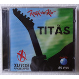 Titãs E Xutos & Pontapés   Rock In Rio Ao Vivo [ Cd Lacr ]